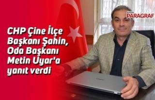 CHP Çine İlçe Başkanı Şahin, Oda Başkanı Metin...