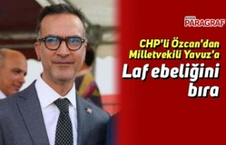 CHP'li Özcan'dan Milletvekili Yavuz'a...