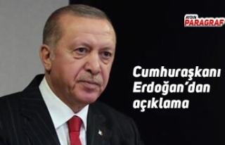 Cumhuraşkanı Erdoğan'dan açıklama