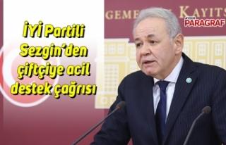 İYİ Partili Sezgin'den çiftçiye acil destek...
