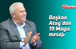 Başkan Atay'dan 19 Mayıs mesajı