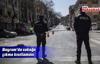 Bayram'da sokağa çıkma kısıtlaması