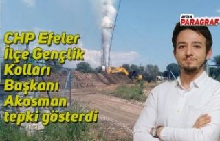 CHP Efeler İlçe Gençlik Kolları Başkanı Akosman...