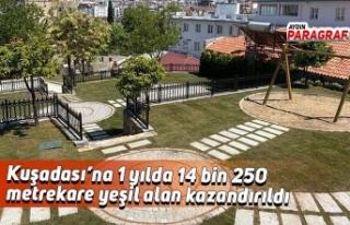Kuşadası'na 1 yılda 14 bin 250 metrekare yeşil...
