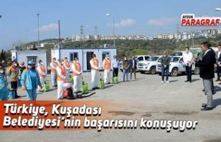 Türkiye, Kuşadası Belediyesi'nin başarısını...
