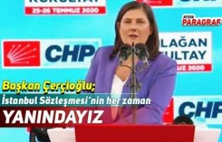 Çerçioğlu; İstanbul Sözleşmesi'nin her zaman...