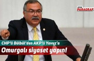 CHP'li Bülbül'den AKP'li Yavuz'a...