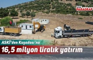 ASKİ'den Kuşadası'na 16,5 milyon liralık...