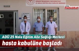 ADÜ 25 Nolu Eğitim Aile Sağlığı Merkezi hasta...