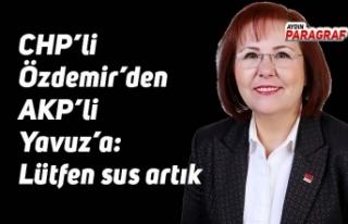 CHP'li Özdemir'den AKP'li Yavuz'a: Lütfen...