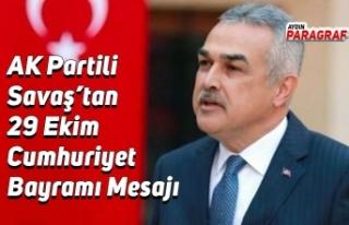 AK Partili Savaş'tan 29 Ekim Cumhuriyet Bayramı...