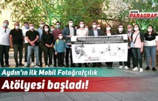 Aydın'ın ilk Mobil Fotoğrafçılık Atölyesi...