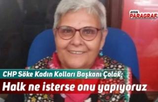 CHP Söke Kadın Kolları Başkanı Çolak; Biz halk...