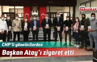 CHP'li yöneticilerden Başkan Atay'ı ziyaret...