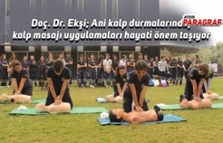 Doç. Dr. Ekşi; Ani kalp durmalarında, kalp masajı...