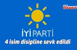 İYİ Parti Aydın'da 4 isim disipline sevk edildi