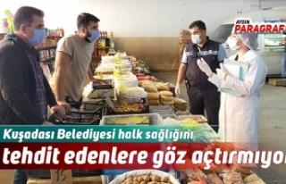 Kuşadası Belediyesi halk sağlığını tehdit edenlere...