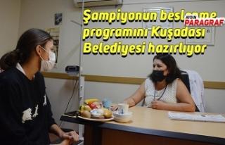 Şampiyonun beslenme programını Kuşadası Belediyesi...
