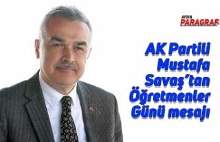 AK Partili Mustafa Savaş'tan Öğretmenler Günü...