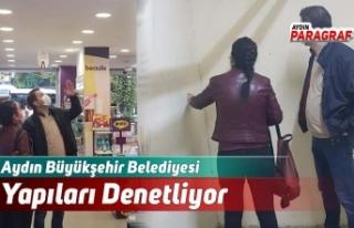 Aydın Büyükşehir Belediyesi Yapıları Denetliyor