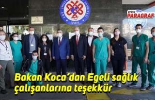 Bakan Koca'dan Egeli sağlık çalışanlarına...