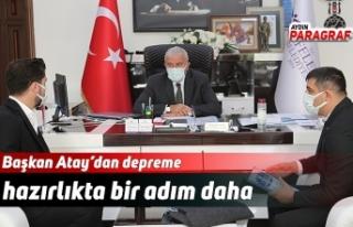 Başkan Atay'dan depreme hazırlıkta bir adım...