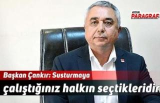 Başkan Çankır: Susturmaya çalıştığınız halkın...