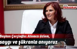 Başkan Çerçioğlu: Atamızı özlem, saygı ve...