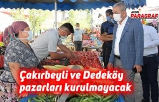 Çakırbeyli ve Dedeköy pazarları kurulmayacak