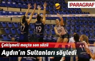 Çekişmeli maçta son sözü Aydın'ın Sultanları...