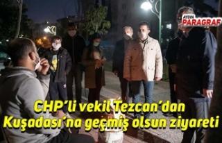 CHP'li vekil Tezcan'dan Kuşadası'na geçmiş...