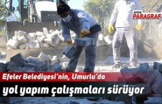 Efeler Belediyesi'nin, Umurlu'da yol yapım çalışmaları...