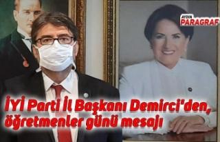 İYİ Parti İl Başkanı Demirci'den, öğretmenler...