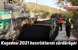 Kuşadası 2021 hazırlıklarını sürdürüyor