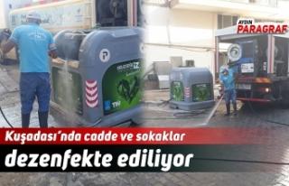 Kuşadası'nda cadde ve sokaklar dezenfekte ediliyor