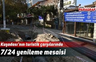 Kuşadası'nın turistik çarşılarında 7/24 yenileme...