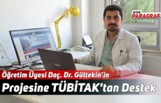 Öğretim Üyesi Doç. Dr. Gültekin'in Projesine...