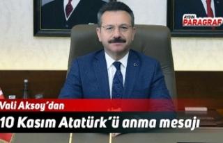 Vali Aksoy'dan 10 Kasım Atatürk'ü anma mesajı