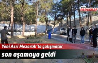 Yeni Asri Mezarlık'ta çalışmalar son aşamaya...