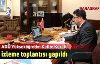 ADÜ Yükseköğretim Kalite Kurulu izleme toplantısı...