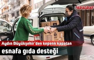 Aydın Büyükşehir'den kepenk kapatan esnafa gıda...
