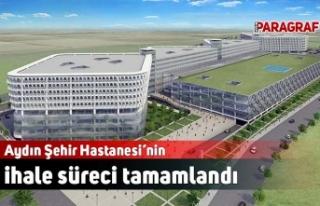 Aydın Şehir Hastanesi'nin ihale süreci tamamlandı