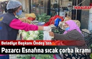 Belediye Başkanı Öndeş'ten Pazarcı Esnafına...