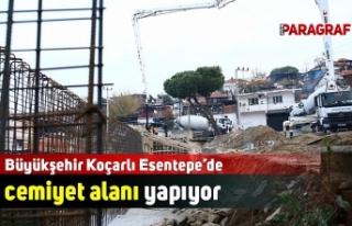 Büyükşehir Koçarlı Esentepe'de cemiyet alanı...