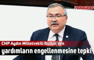 CHP Aydın Milletvekili Bülbül'den yardımların...