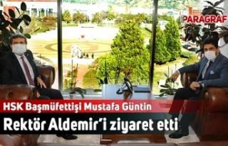 HSK Başmüfettişi Mustafa Güntin Rektör Aldemir'i...