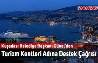 Kuşadası Belediye Başkanı Günel'den Hükümete...