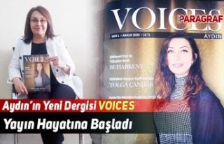 Aydın'ın Yeni Dergisi 'Voices' Yayın Hayatına...