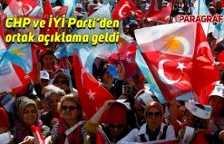 CHP ve İYİ Parti'den ortak açıklama geldi