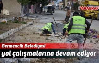 Germencik Belediyesi yol çalışmalarına devam ediyor